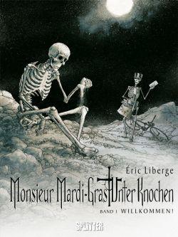 Monsieur Mardi-Gras - Unter Knochen 1
