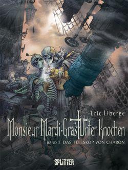 Monsieur Mardi-Gras - Unter Knochen 2