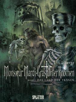Monsieur Mardi-Gras - Unter Knochen 3