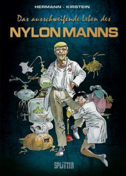 Das ausschweifende Leben des Nylonmanns
