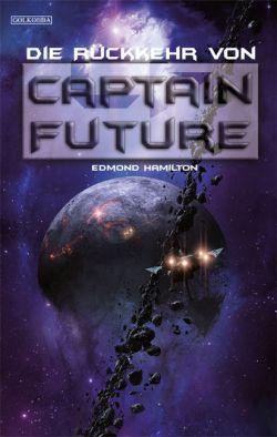 Captain Future - Die verschollenen Abenteuer 1