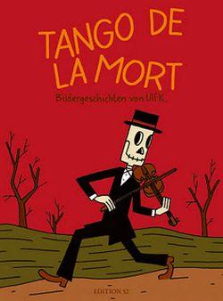 Ulf K.: Tango de la Mort