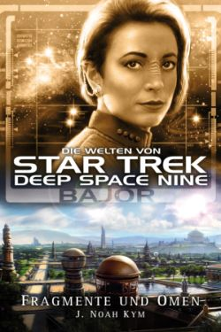 Star Trek - Deep Space Nine - Die Welten von Deep Space Nine 4