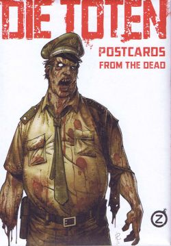 Die Toten - Postcards from the Dead