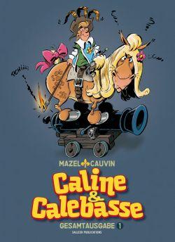 Caline & Calebasse Gesamtausgabe 1