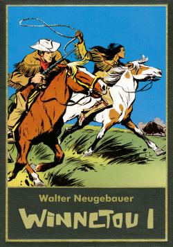 Walter Neugebauer: Winnetou Gesamtausgabe 1