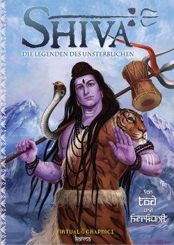 Shiva: Die Legenden des Unsterblichen