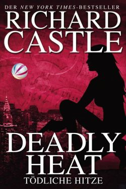 Castle 5 - Deadly Heat