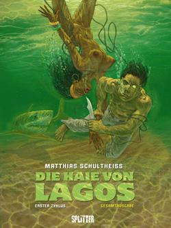 Die Haie von Lagos: Erster Zyklus (Band 1-3)