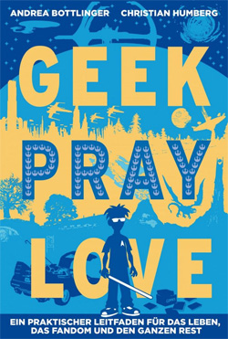 Geek, Pray, Love