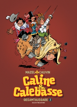 Caline & Calebasse Gesamtausgabe 3
