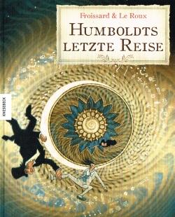 Humboldts letzte Reise