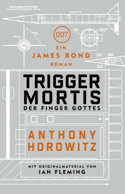 James Bond - Trigger Mortis - Der Finger Gottes