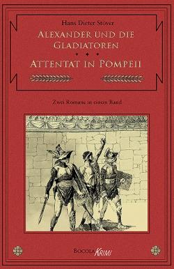 C.V.T. 3 - Alexander und die Gladiatoren / Attentat in Pompeii