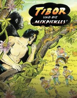 Tibor und die Mixpickles