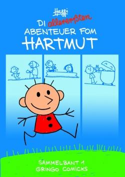 Die allererssten Abenteuer fom Hartmut!