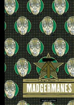 Madgermanes