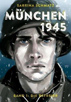 München 1945 Band 1