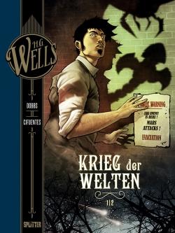 H.G. Wells 02 : Krieg der Welten 01
