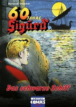 Sigurd Bd. 3 - Das schwarze Schiff