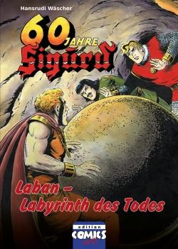 Sigurd Bd. 4 - Laban - Labyrinth des Todes
