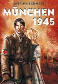 München 1945 Band 3