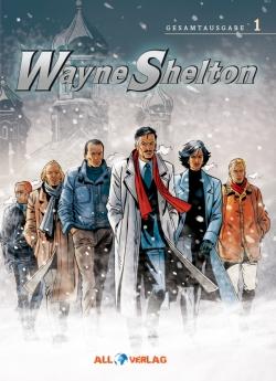 Wayne Shelton Gesamtausgabe 1