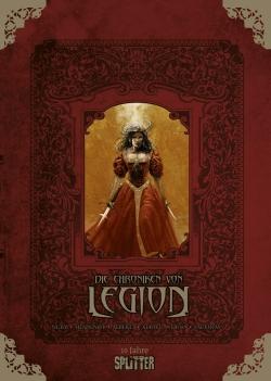 Die Chroniken von Legion Gesamtausgabe (limitierte Sonderedition)