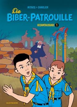 Die Biber-Patrouille Gesamtausgabe 1