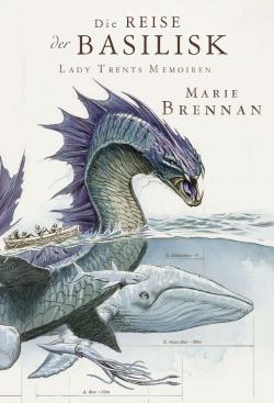 Lady Trents Memoiren 3