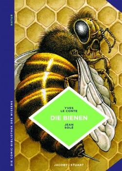 Die Comic-Bibliothek des Wissens: Die Bienen