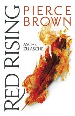Red Rising: Asche zu Asche