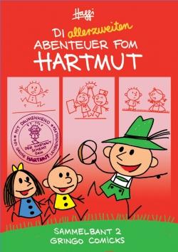 Die allerzweiten Abenteuer fom Hartmut!