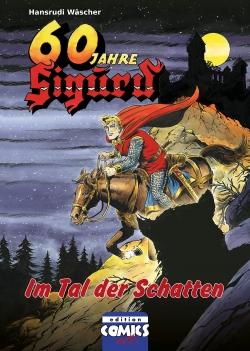 Sigurd Bd. 5 - Im Tal der Schatten