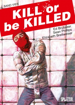 Kill or be Killed 4