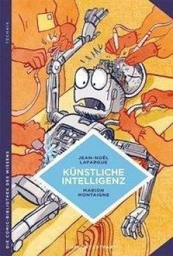 Die Comic-Bibliothek des Wissens: Künstliche Intelligenz