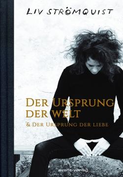 Der Ursprung der Welt & Ursprung der Liebe - Doppelband