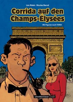 Nestor Burma: Corrida auf den Champs-Élysées