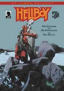 25 Jahre Hellboy: Sammlerausgabe Der Leichnam und die Eisenschuhe