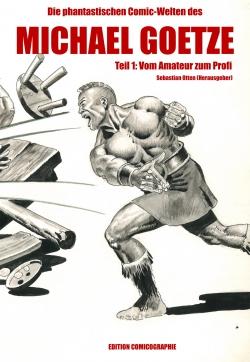 Die phantastischen Comic-Welten des Michael Goetze 01