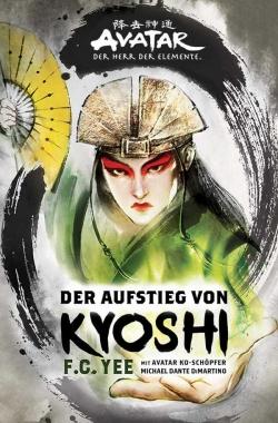 Avatar: Der Aufstieg von Kyoshi (Neuauflage)