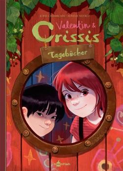 Valentin und Crissis Tagebücher