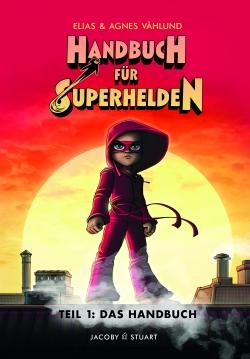 Handbuch für Superhelden 1