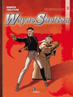Wayne Shelton Gesamtausgabe 3 VZA