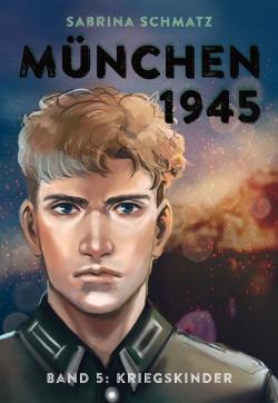 München 1945 Band 5