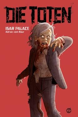 Die Toten: Isar Palace