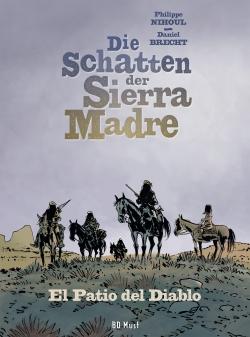 Die Schatten der Sierra Madre 2