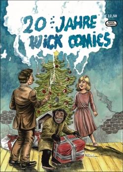20 Jahre Wick Comics