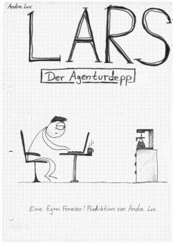 Lars - Der Agenturdepp