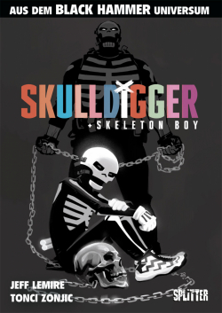 Black Hammer: Skulldigger & Skeleton Boy